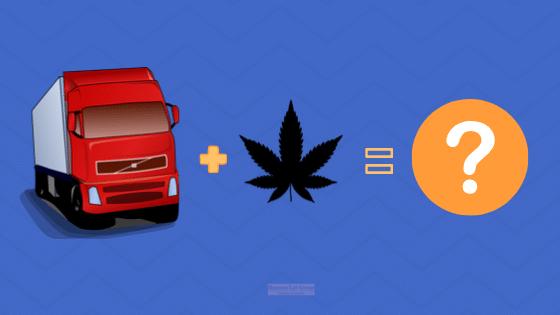 Trucking Companies + Marijuana Laws = ?